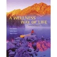A Wellness Way of Life with HealthQuest 4.2 CD-ROM and Exercise Band