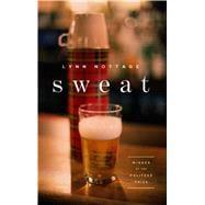 Sweat by Nottage, Lynn, 9781559365321