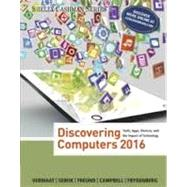 Bundle: Discovering Computers ©2016 + Shelly Cashman Microsoft® Office 365 & Excel 2016: Introductory + Shelly Cashman Microsoft® Office 365 & Access 2016: Introductory, 1st