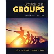 Working in Groups Communication Principles and Strategies, Books a la Carte