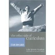 The Other Side of Curriculum by Easton, Lois Brown, 9780867095623