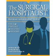 The Surgical Hospitalist Program Management Guide