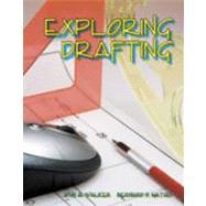 Exploring Drafting: Fundamentals Of Drafting Technology