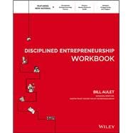 Disciplined Entrepreneurship by Aulet, Bill; Ursache, Marius; Snyder, Chris, 9781119365792