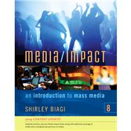 Media/Impact An Introduction to Mass Media, 2009 Update