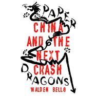 Paper Dragons by Bello, Walden, 9781786995964