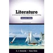 Literature An Introduction to Fiction, Poetry, Drama, and Writing, Interactive Edition
