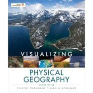 Visualizing Physical Geography, 2nd Edition by Foresman, Timothy W.; Strahler, Alan H., 9780470626153