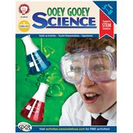 Ooey Gooey Science, Grades 5-8