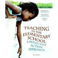 Teaching in the Elementary School A Reflective Action Approach