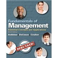 Fundamentals of Management Essential Concepts and Applications, Student Value Edition