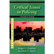 Critical Issues in Policing: Contemporary Readings,9781577666226