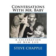 Conversations With Mr. Baby