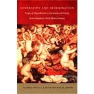 Generation and Degeneration