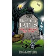 Dreadful Fates What a Shocking Way to Go! by Turner, Tracey; Kindberg, Sally, 9781554536443