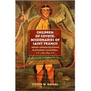 Children of Coyote, Missinaries of Saint Francis