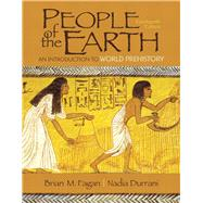 People of the Earth An Introduction to World Prehistory,9780205966554