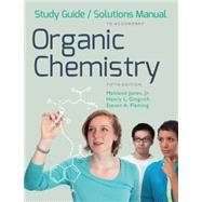 Study Guide/Solution Manual for Organic Chemistry