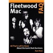 Fleetwood MAC Faq by Reed, Ryan, 9781617136672