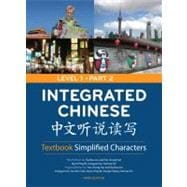 Integrated Chinese Level 1 Part 2 Textbook: Simplified Characters
