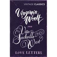 Virginia Woolf and Vita Sackville-West Love Letters
