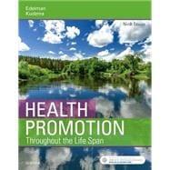 Health Promotion Throughout the Life Span, 9th Edition by Edelman, Carole Lium; Kudzma, Elizabeth C., 9780323416733