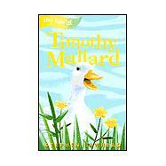 The Tale of Timothy Mallard