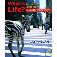 What Is Life a Guide to Biology + Physiology Ebook + Prepu
