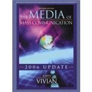 The Media of Mass Communication, 2006 Update,9780205467013