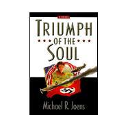 Triumph of the Soul