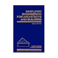 Simplified Engineering for Architects and Builders,9780471587033