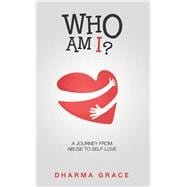 Who Am I? by Grace, Dharma, 9781982207045