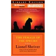 The Female of the Species: Library Edition
