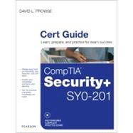 Comptia Security+ Syo-201 Cert Guide,9780789747136