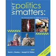 Why Politics Matters An Introduction to Political Science (with CourseReader 0-60: Introduction to Political Science Printed Access Card)