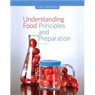 Understanding Food, 5th Edition by Brown, 9781133607151