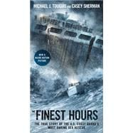 The Finest Hours by Tougias, Michael J.; Sherman, Casey, 9781501127175