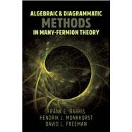 Algebraic & Diagrammatic Methods in Many-Fermion Theory