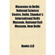 Museums in Delhi : National...,,9781155467283