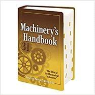 Machinery's Handbook by Oberg, Erik; Jones, Franklin D.; Horton, Holbrook; Ryffel, Henry, 9780831137311