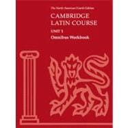 Cambridge Latin Course Unit 1 Omnibus Workbook North American edition by Corporate Author North American Cambridge Classics Project, 9780521787475