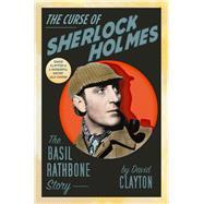 The Curse of Sherlock Holmes The Basil Rathbone Story