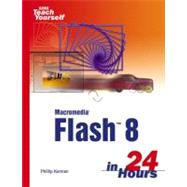 Sams Teach Yourself Macromedia Flash 8 in 24 Hours,9780672327544