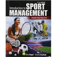 Introduction to Sport Management: Theory and Practice by NAGEL, MARK, 9781465267580
