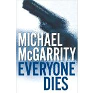 Everyone Dies: A Kevin Kerney Novel