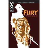 Fury Max My War Gone By Volume 1