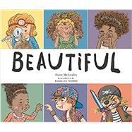 Beautiful by McAnulty, Stacy; Lew-Vriethoff, Joanne, 9780762457816
