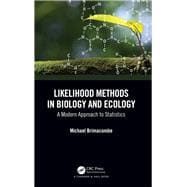 Bayesian Likelihood Methods in Ecology and Biology by Brimacombe; Michael, 9781584887881