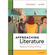 Approaching Literature Reading + Thinking + Writing