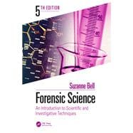 Forensic Science: An Introduction to Scientific and Investigative Techniques, Fifth Edition by James; Stuart H., 9781138048126